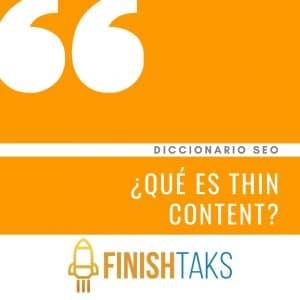 ¿Qué es Thin content?
