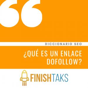 ¿Qué es un Enlace DoFollow?