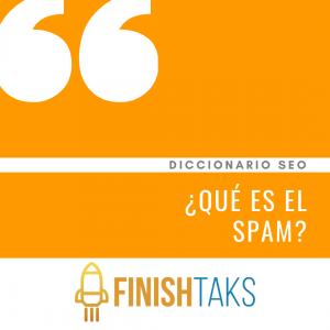 ¿Qué es el Spam?